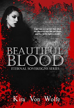 BEAUTIFUL BLOOD eternal sovereigns series book 1