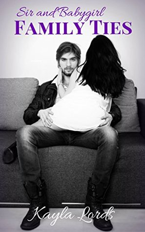 Sir & Babygirl~Family Ties